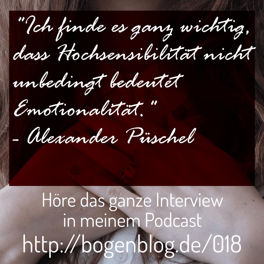 Interview mit Alexander Püschel - Wie Hochsensibilität auch in einer Unternehmensberatung seinen Platz hat