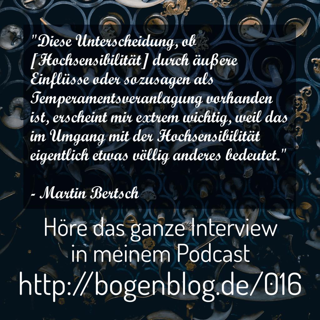 Interview mit Martin Bertsch - Hochsensibilität als Temperament