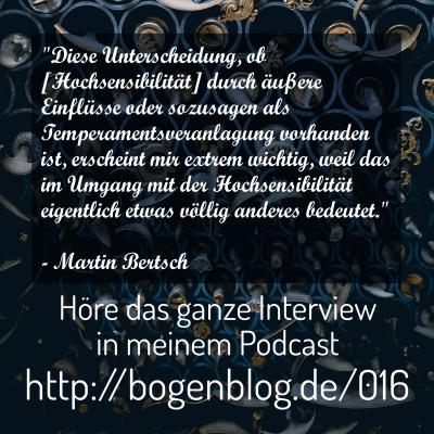 [EHSP 016] Interview mit Martin Bertsch – Hochsensiblität als Temperament