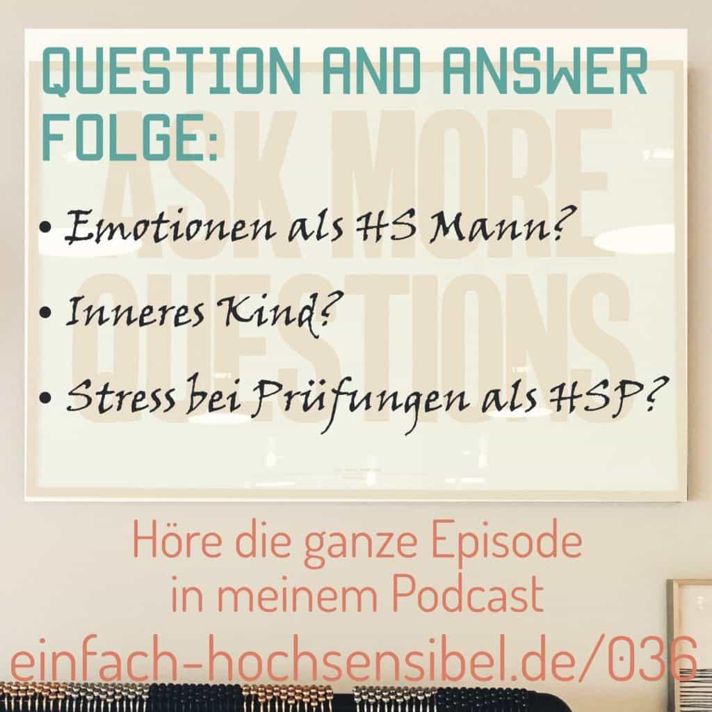 Q&A-Folge: Emotion als Mann, inneres Kind und Stress