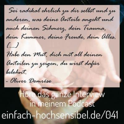 [EHSP 041] Trauma und Hochsensibilität aus einer männlichen Perspektive – Interview mit Oliver Domröse
