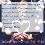EHSP 044 Hochsensibilität in anderen Kulturen - Interview mit Jamila Vidas