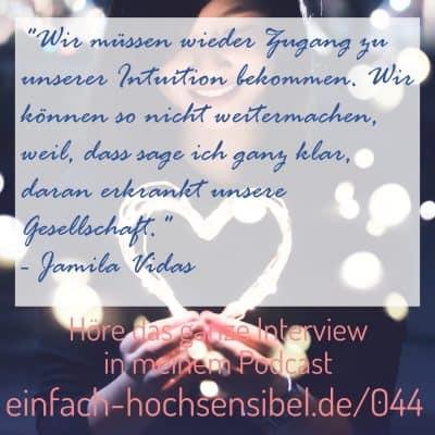 [EHSP 044] Hochsensibilität in anderen Kulturen – Interview mit Jamila Vidas
