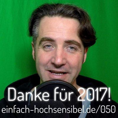 [EHSP 050] Danke für dieses Jahr 2017 und dein Feedback bitte