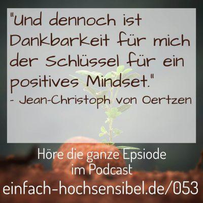 [EHSP 053] Die Gedanken sind frei – positive Gedanken