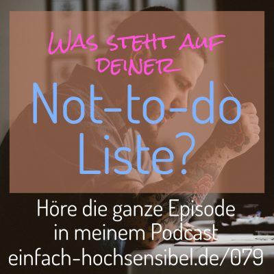 [EHSP 079] Willenskraft und die Not-To-Do-Liste