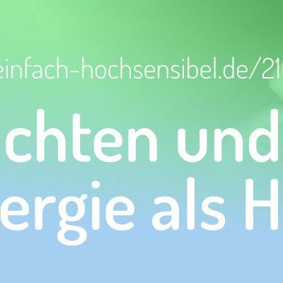[EHSP 210] Weihnachten und unsere Energie als HSP