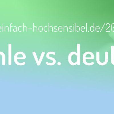 [EHSP 206] Positive Gefühle vs. deutsche Sprache