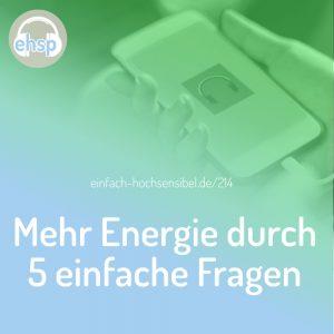 Mehr Energie durch 5 einfache Fragen