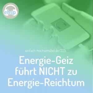 Energie-Geiz führt nicht zu Energie-Reichtum
