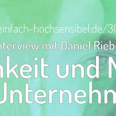 [301] Achtsamkeit und Mitgefühl in Unternehmen – Interview mit Daniel Rieber